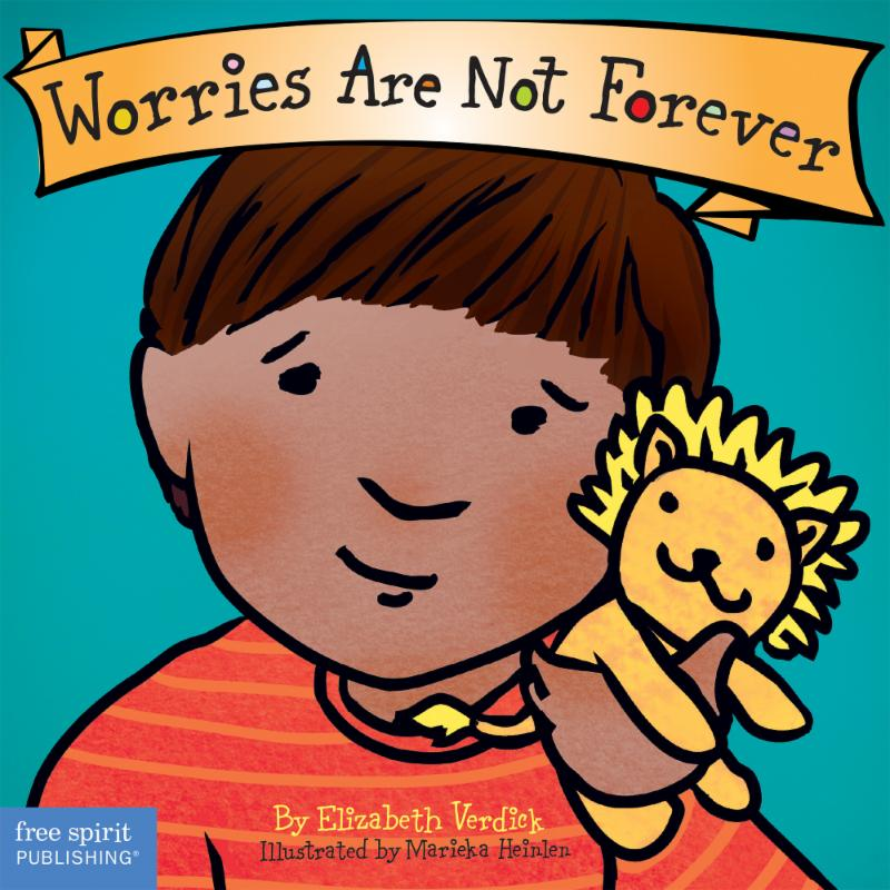 Worries Are Not Forever Board Book