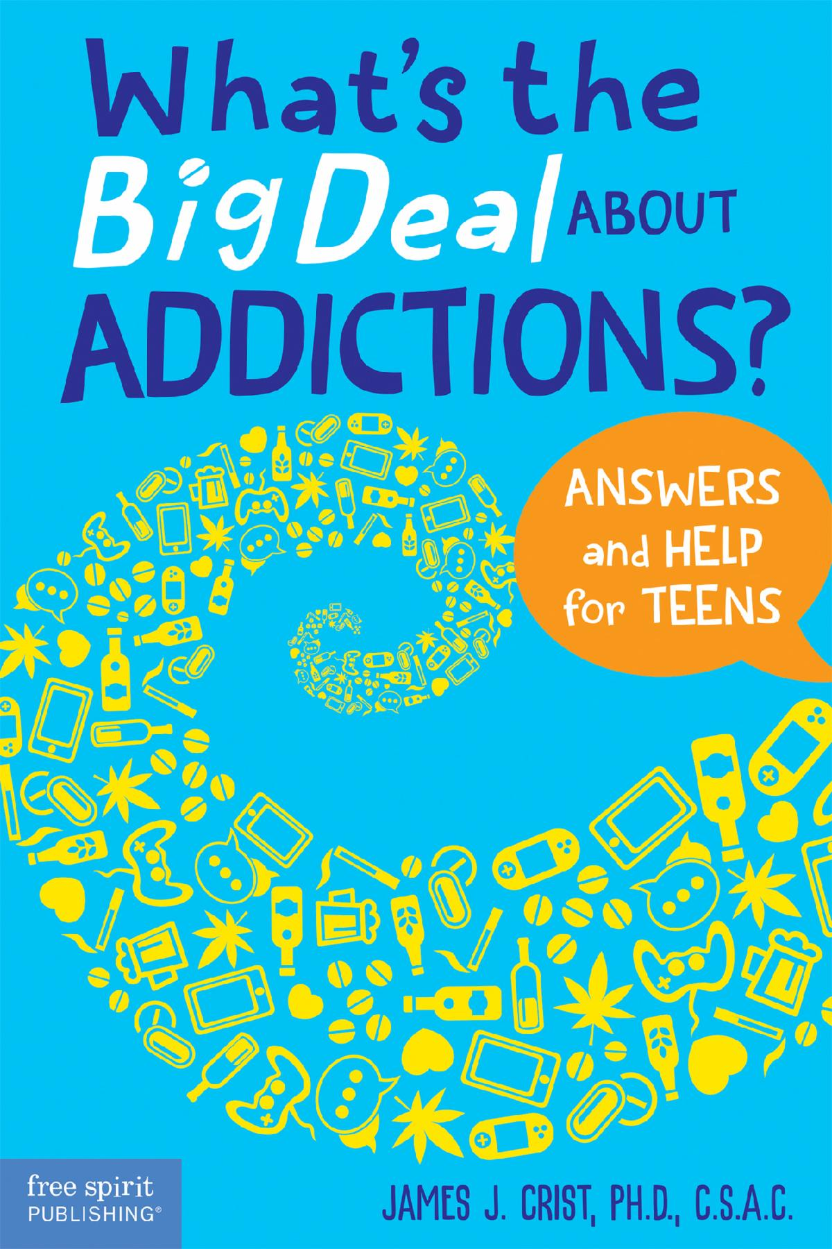 What's the Big Deal About Addictions
