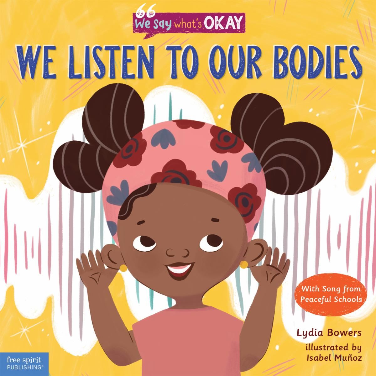We Listen to Our Bodies
