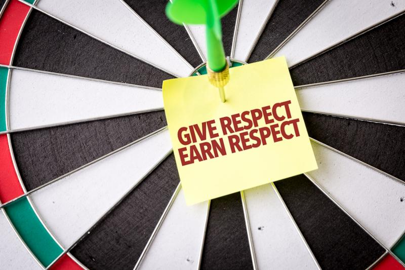 Give Respect Earn Respect