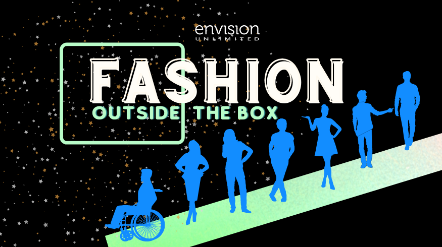 Envision's Fashion Outside the Box