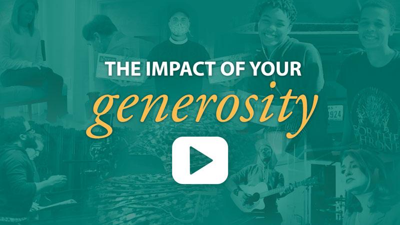 The Impact of Your Generosity