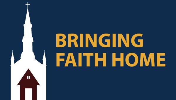Bringing Faith Home