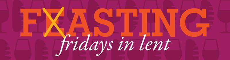 Fridays in Lent