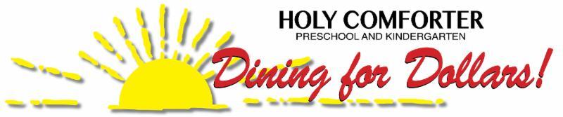 Holy Comforter Preschool and Kindergarten Dining for Dollars