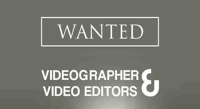 videographer wanted