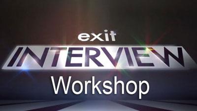 Exit Interview Workshop
