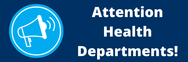 Attention Health Departments_.png