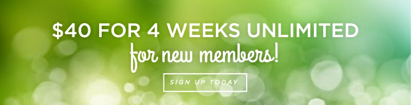New Members _40 for 4 weeks unlimited_