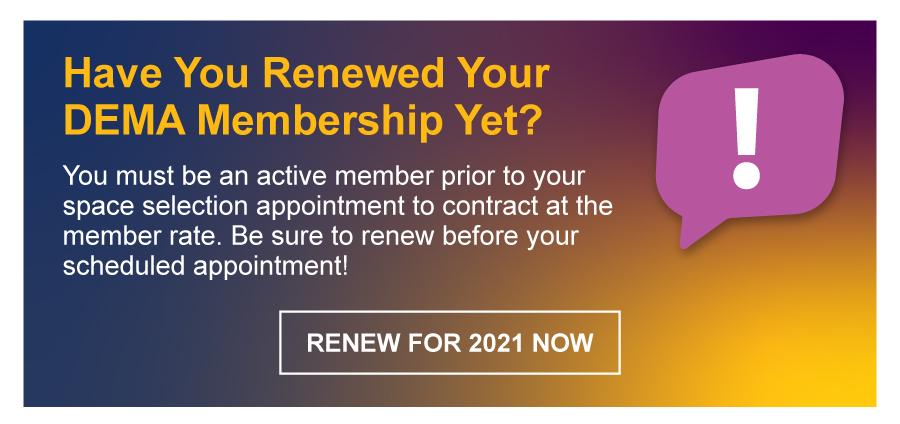 Have You Renewed Your DEMA Membership Yet?