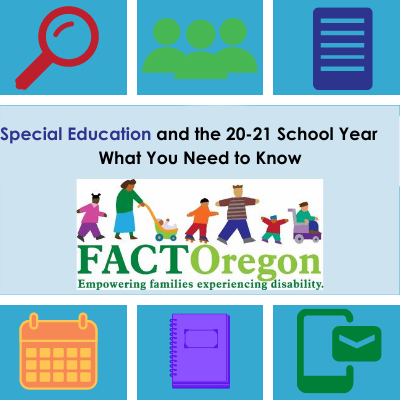 Special Education and the 20-21 School Year What You Need to Know