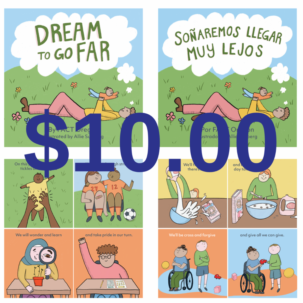 Story board of Dream To Go Far book shows a price of $10 and images of children of different ages, races, and disabilities doing ordinary things like pouring cereal and milk, getting ticked, sharing a toy, comforting a friend, and raising a hand in class.