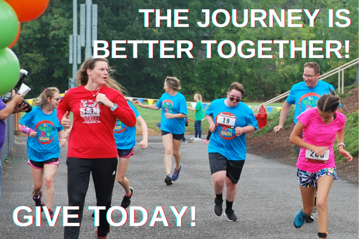 """Youth with disabilities and their parents and friends are running with smiles towards a finish line. There are balloons and the words """"The journey is better together. Give today!"""""""