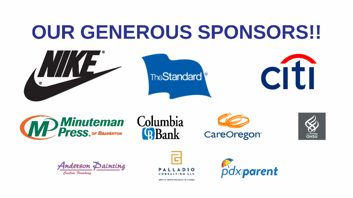Nike  The Standard  Citi  Minuteman Press  Columbia Bank  CareOregon  OHSU UCEDD  Anderson Painting  Palladio Consulting and PDX Parent