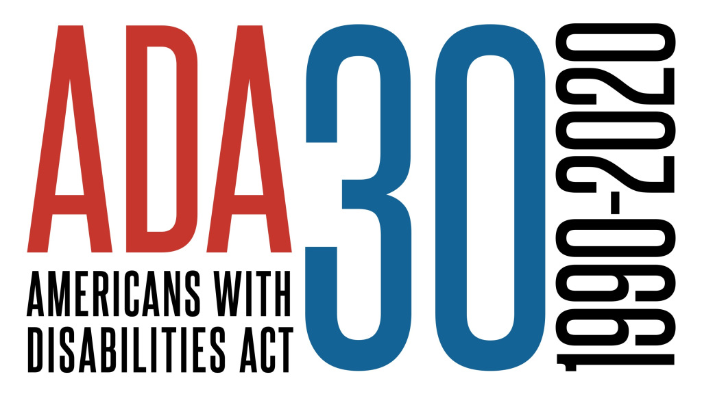 ADA in red 30 in blue 1990 to 2020 in black with Americans with Disabilities Act