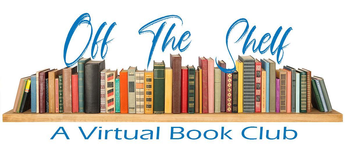 Off The Shelf A Virtual Book Club in blue letters above a shelf full of books
