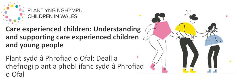 Care-experienced children / Plant sydd a Phrofiad