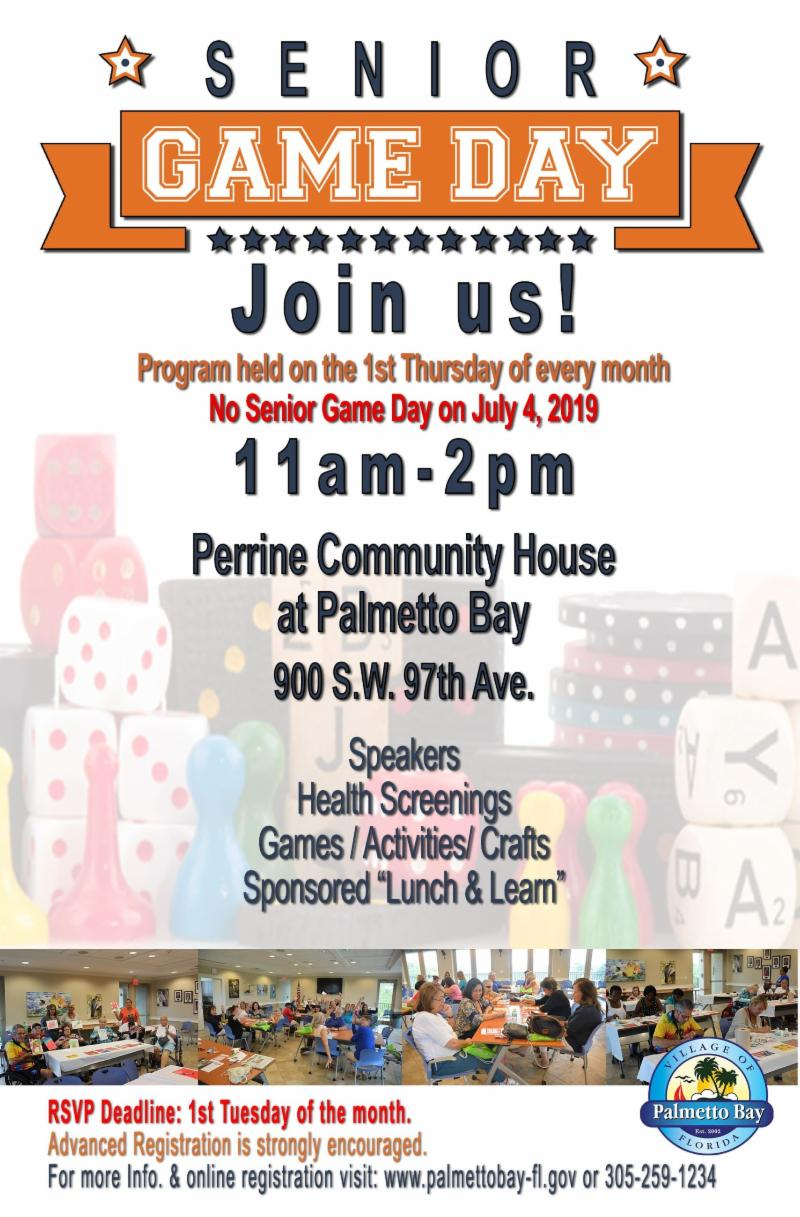 flyer for senior game day at Perrine community house, First thursday of every month from 11 am until 2 pm.  Lunch, learn and laugh.  free admission for 55 and up.