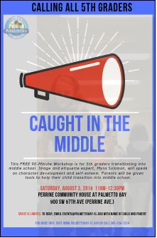 "Photo of flyer promoting ""Caught in the Middle"", a one-day seminar for students transitioning from fifth to six grade.  Saturday, August 3rd from 11 am - 12:30 pm at Perrine Community House."