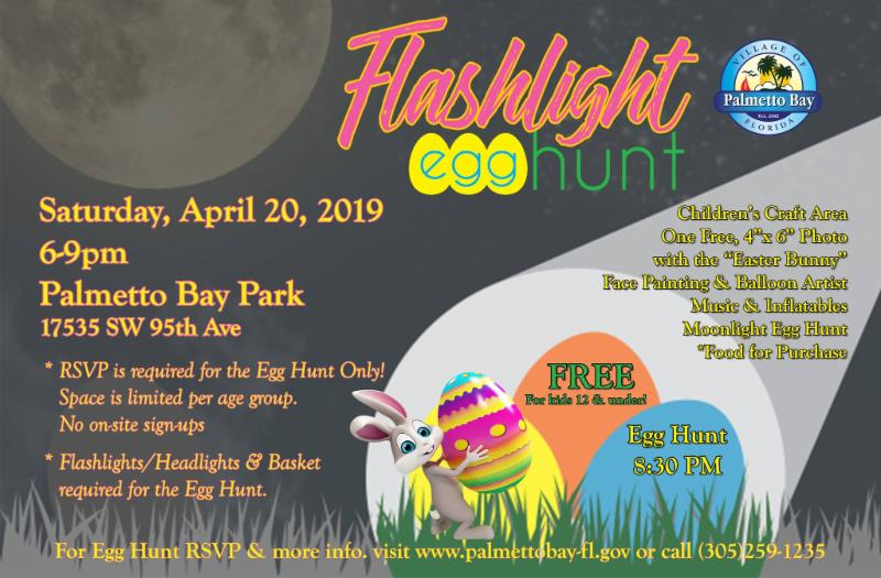 Flyer for Flashlight Egg Hunt scheduled for April 20, 2019 at Palmetto Bay Park.  Photo  shows a rabbit holding easter eggs.