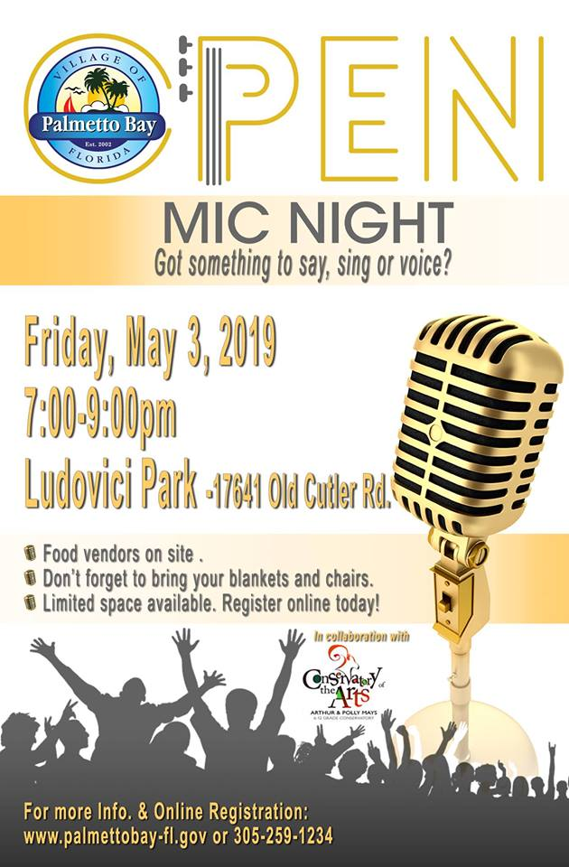 This is a photo of a flyer for open mic night.  it is coming to ludovici park on friday, may 3rd at 7 pm.  Bring blankets and chairs.  register at www.palmettobay-fl.gov