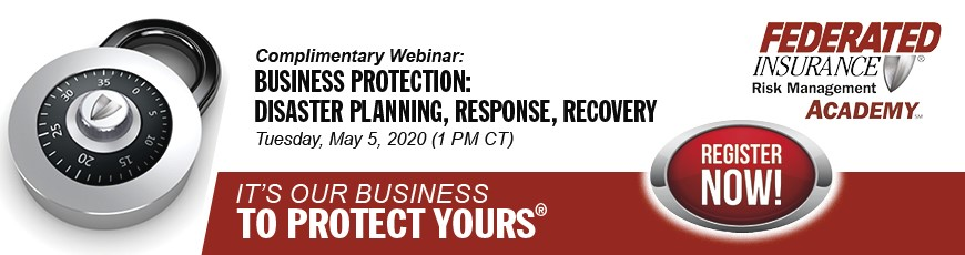 Complimentary Webinar from Federated Insurance: Business Protection