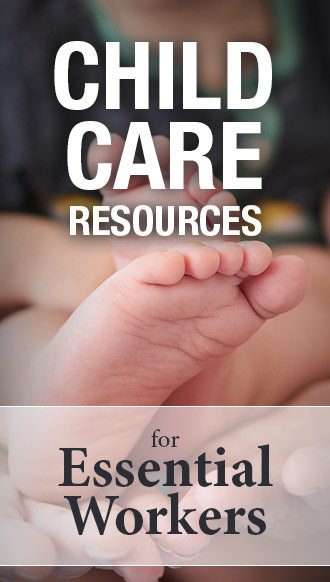 Child Care Resources for Essential Workers