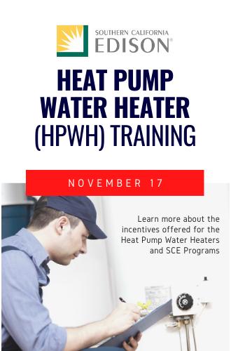 SCE's Heat Pump Water Heater (HPWH) Training on November 17