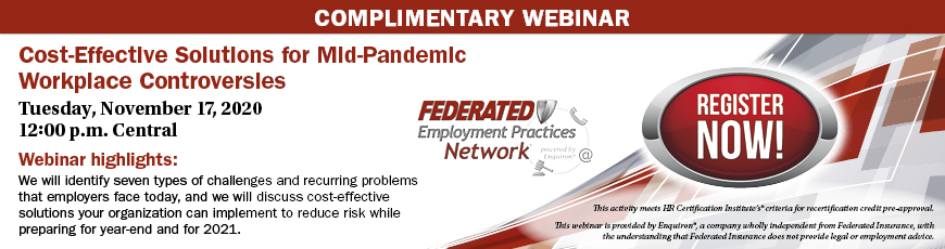 Cost-Effective Solutions for Mid-Pandemic Workplace Controversies