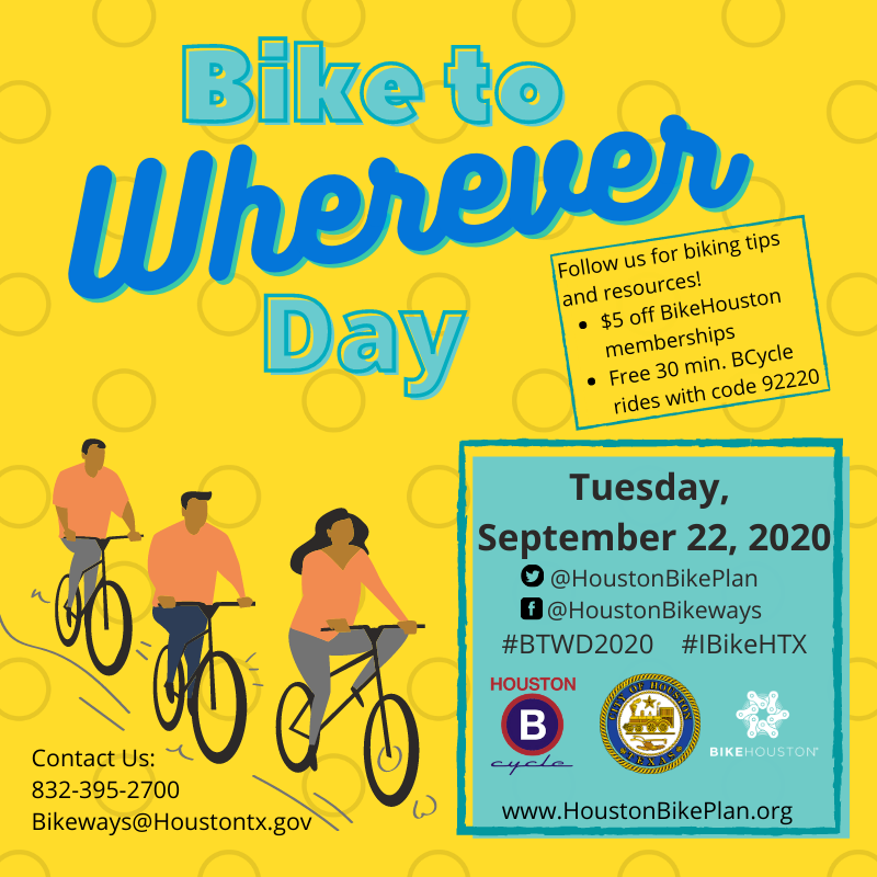 Flyer for Bike to Wherever Day, taking place Tuesday, September 22. Details at www.houstonbikeplan.org/btwd2020