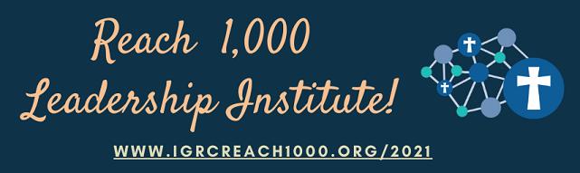 Reach 1000 Leadership Inst