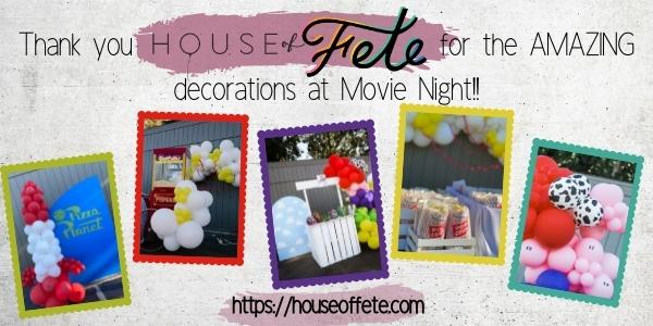 Thank you House of Fete for the Amazing decorations at Movie Night!! link to https://houseoffete.com