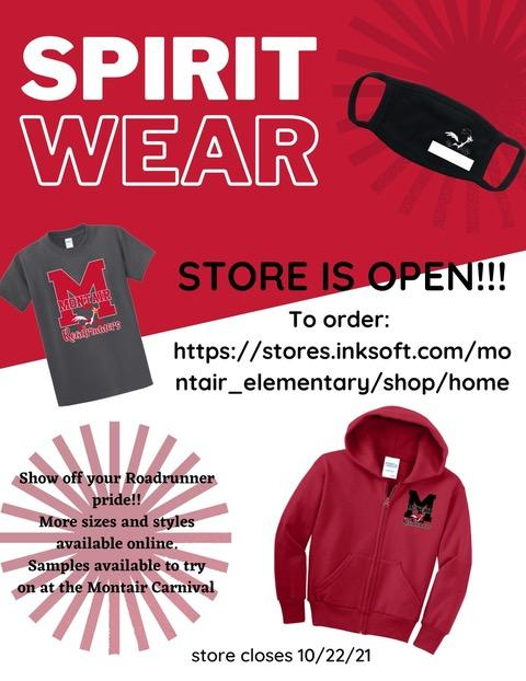 Spirit Wear Store is open to order: https://stores.inksoft.com/montair_elementary/shop/products/all?page=1 Show off your Roadrunner pride!! Mare sizes and styles available online. Samples available to try on at the Montair Carnival.