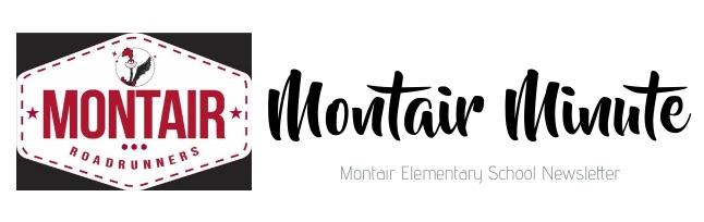 Montair Roadrunners Montair Minute Montair Elementary School Newsletter