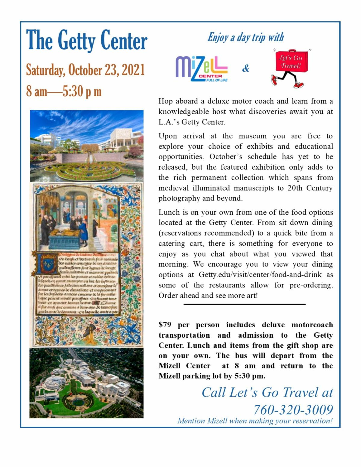 Enjoy a Day Trip From The Mizell Center To The Getty Center in Los Angeles