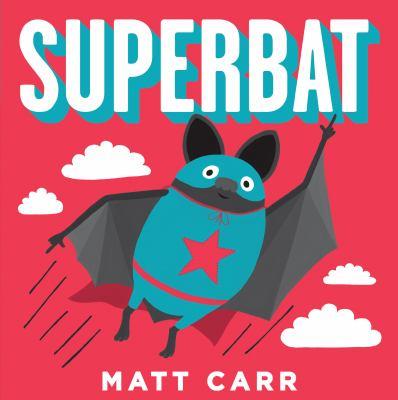 Cover of the book Superbat by Matt Carr