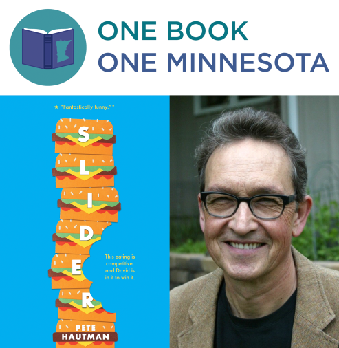 graphic of One Book One Minnesota logo, Slider book cover, and author Pete Hautman