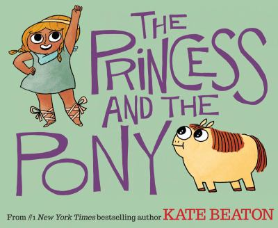 Cover of the book The Princess and the Pony by Kate Beaton