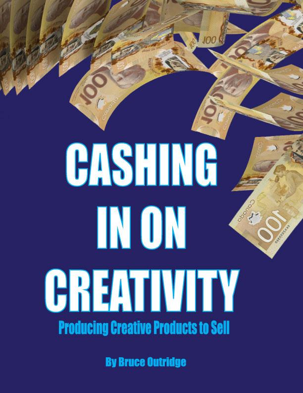 cashing in on Creativity