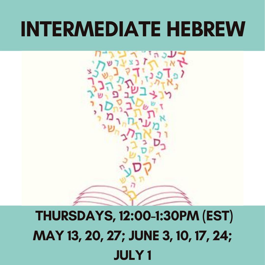 Intermediate Hebrew Thursdays, 12:00-1:30pm (EST)