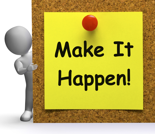 Make It Happen Note Meaning Take Or Action