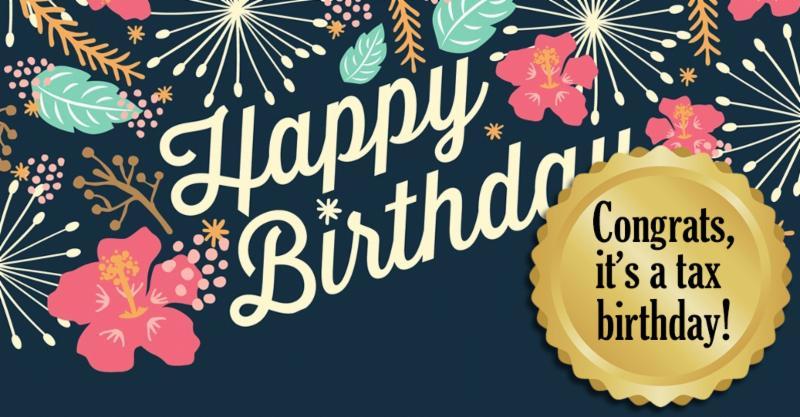Tax birthday