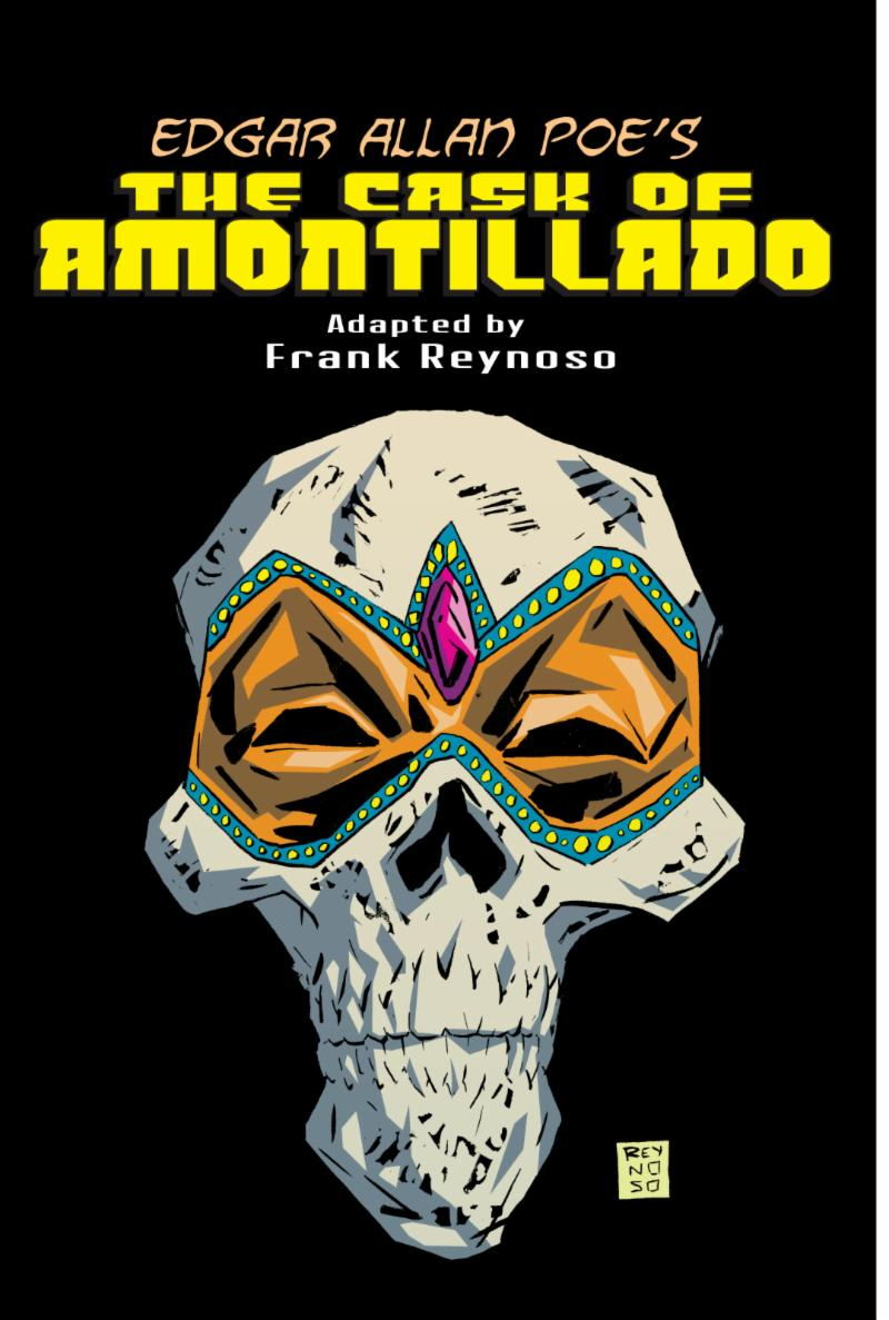The Cask of Amontillado by Frank Reynoso