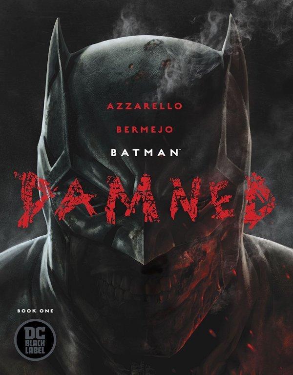 Batman_ Damned by Brian Azzarello