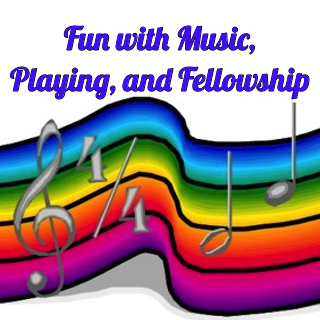 Fun With Music, Playing, and Fellowship