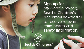 Sign up for my Good Growing newsletter from Seattle Childrens