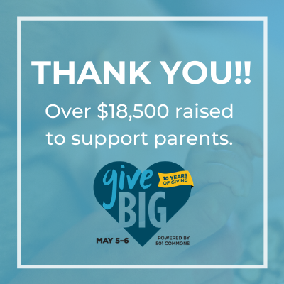 Thank you! Over $18,500 raised to support parents during GiveBIG in 2020