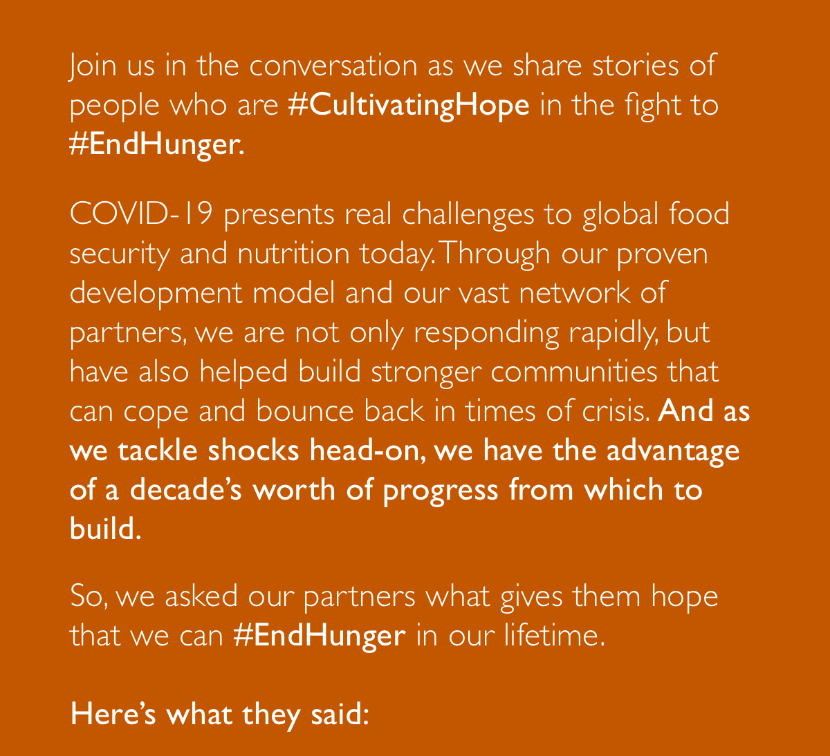 Join us in the conversation as we share stories of people who are #CultivatingHope in the fight to #EndHunger.