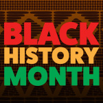Bright red_ orange and green sign reading Black History Month.