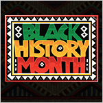Bright red_ black_ white_ yellow and green sign reading Black History Month.